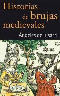 HISTORIAS DE BRUJAS MEDIEVALES-BOOKET-2216-ED.08