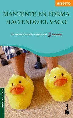 MANTENTE EN FORMA HACIENDO EL VAGO-BOOKET-CLAVES PARA VIVIR MEJOR-4026- ED.08