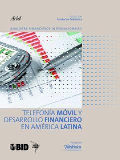 TELEFONIA MOVIL Y DESARROLLO FINANCIERO EN AMERICA LATINA.FUND TELEFONICA-CUADERNO-13-RUST