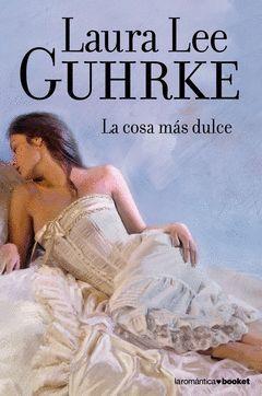 COSA MAS DULCE,LA.BOOKET-ROMANTICA