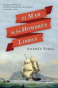MAR DE LOS HOMBRES LIBRES,EL.PLANETA-DURA