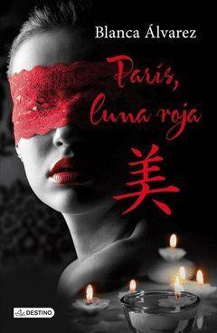 PARIS, LUNA ROJA. DESTINO-RUST