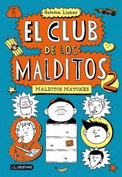 CLUB MALDITOS 2. MALDITOS MATONES-INF.DESTINO.DURA