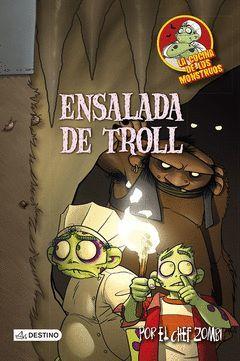 COCINA MONSTRUOS 11. ENSALADA DE TROLL