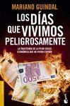 DIAS QUE VIVIMOS PELIGROSAMENTE,LOS.BOOKET-3376