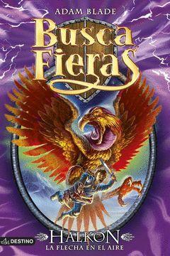 BUSCA FIERAS-26.HALKON, LA FLECHA EN EL AIRE.DEST-INF