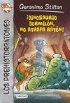 PREHISTORRATONES-07. ¡DINOSAURIO DORMILON, NO ATRAPA RATON!.DESTINO-INF-RUST