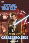 STAR WARS. OBI WAN KENOBI, CABALLERO JEDI.PLANETA JUNIOR-INF-RUST