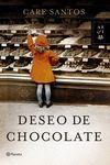 DESEO DE CHOCOLATE.PLANETA-DURA