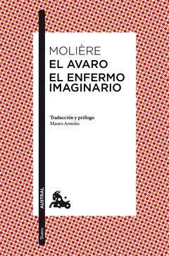 AVARO,EL / ENFERMO IMAGINARIO,EL.AUSTRAL