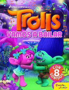 TROLLS. VAMOS A BAILAR. LIBRO CON SONIDOS