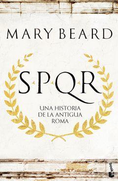 SPQR.UNA HISTORIA DE LA ANTIGUA ROMA.BOOKET-DURA