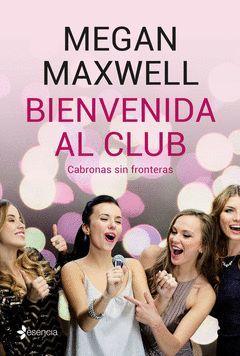 BIENVENIDA AL CLUB. CABRONAS SIN FRONTERAS + CD
