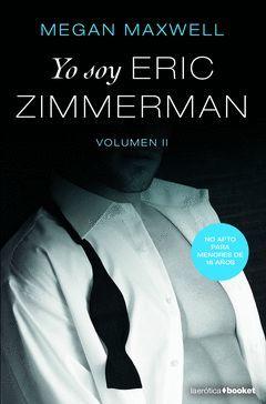 YO SOY ERIC ZIMMERMAN, VOL. II