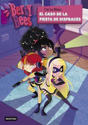 BERRY BEES 4. EL CASO DE LA FIESTA DE DISFRACES