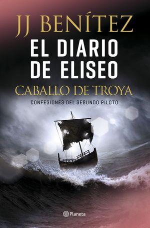 EL DIARIO DE ELISEO. CABALLO DE TROYA