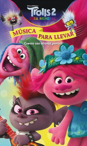 TROLLS 2. MUSICA PARA LLEVAR