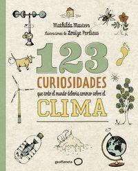 123 CURIOSIDADES QUE TODO EL MUNDO DEBERIA CONOCER