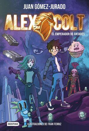 ALEX COLT 005.  EL EMPERADOR DE ANTARES
