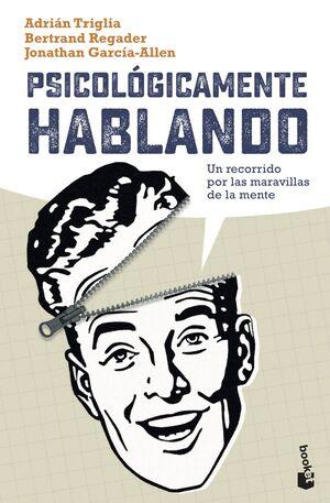 PSICOLOGICAMENTE HABLANDO