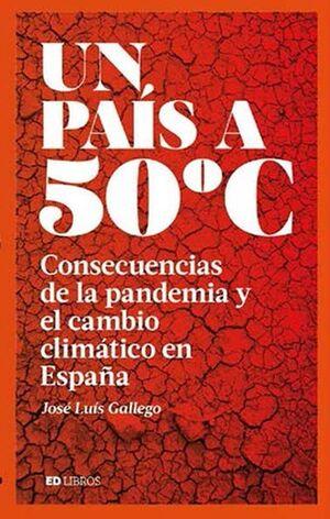 UN PAIS A 50 ºC