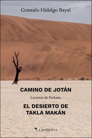 CAMINO DE JOTAN ;; EL DESIERTO DE TAKLA MAKAN