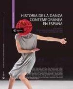 HISTORIA DE LA DANZA CONTEMPORANEA EN ESPAÑA III