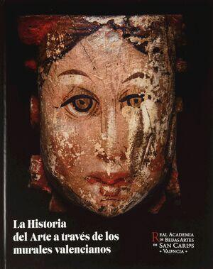 LA HISTORIA DEL ARTE A TRAVES DE LOS MURALES VALENCIANOS
