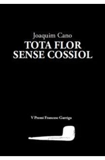 TOTA FLOR SENSE COSSIOL