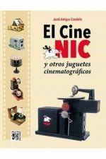 CINE NIC Y OTROS JUGUETES CINEMATOGRAFICOS,EL