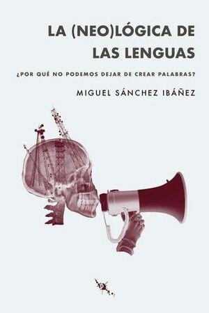 NEO LÓGICA DE LAS LENGUAS, LA
