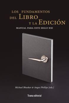 LOS FUNDAMENTOS DEL LIBRO Y LA EDICION