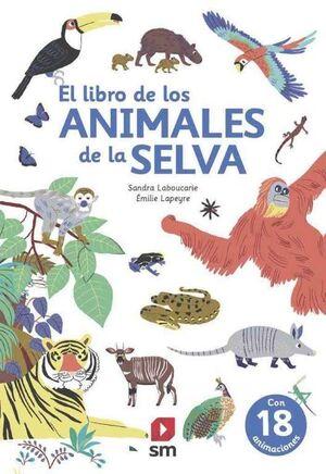 LIBRO DE LOS ANIMALES DE LA SELVA, EL (POP UP)