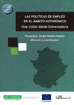 LAS POLÍTICAS DE EMPLEO EN EL ÁMBITO AUTONÓMICO