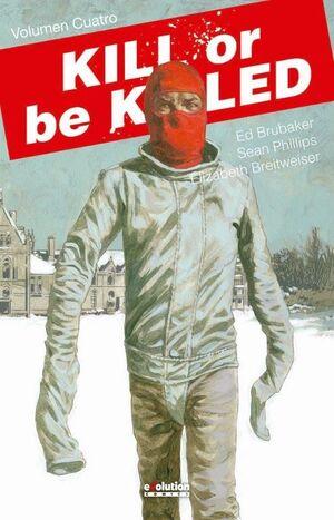 KILL OR BE KILLED 04