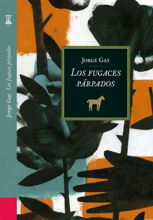 LOS FUGACES PÁRPADOS