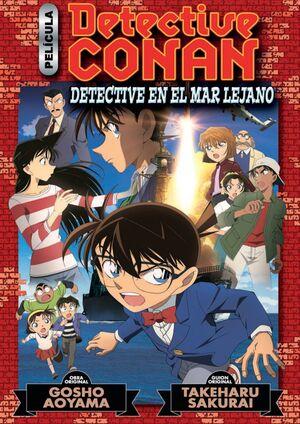 DETECTIVE CONAN. DETECTIVE EN EL MAR LEJANO