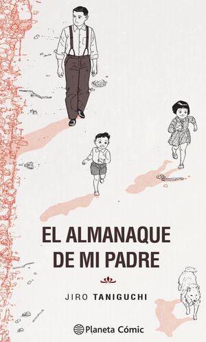 ALMANAQUE DE MI PADRE (EDICION DEFINITIVA)