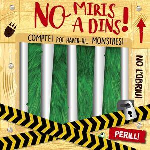 NO MIRIS A DINS!