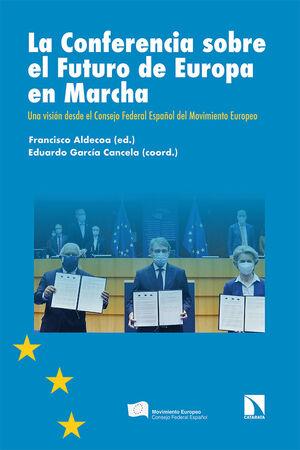 LA CONFERENCIA SOBRE EL FUTURO DE EUROPA EN MARCHA