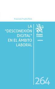 DESCONEXION DIGITAL EN EL AMBITO LABORAL, LA