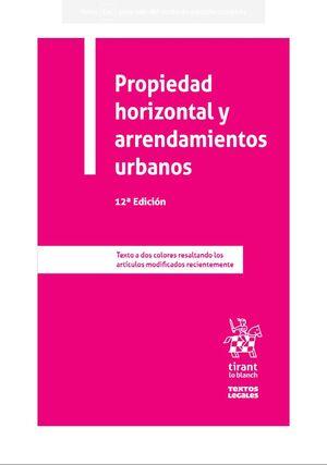 PROPIEDAD HORIZONTAL Y ARRENDAMIENTOS URBANOS 12 ED.