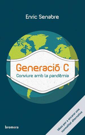 GENERACIO C CONVIURE AMB LA PANDEMIA CATALAN