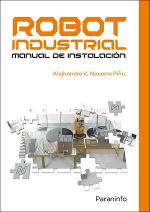 ROBOT INDUSTRIAL. MANUAL DE INSTALACIÓN