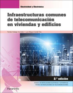 INFRAESTRUCTURAS COMUNES DE TELECOMUNICACION EN VIVIENDAS Y EDIFI