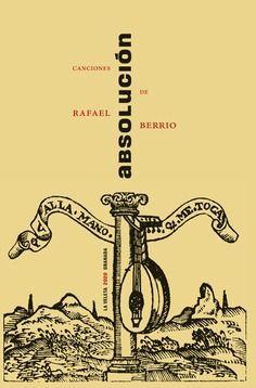 ABSOLUCION CANCIONES DE RAFAEL BERRIO