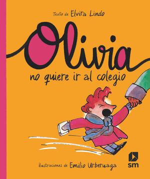 OLI. OLIVIA NO QUIERE IR AL COLEGIO
