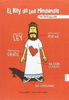 EL REY DE LOS MINDUNDIS AND THE FOLLOWERS