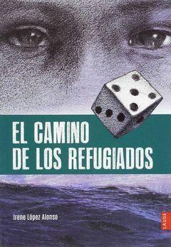 CAMINO DE LOS REFUGIADOS,EL