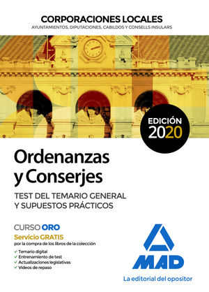 ORDENANZAS Y CONSERJES DE CORPORACIONES LOCALES. TEST DEL TEMARIO GENERAL Y SUPU